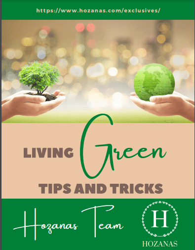 LIVING GREEN TIPS AND TRICKS